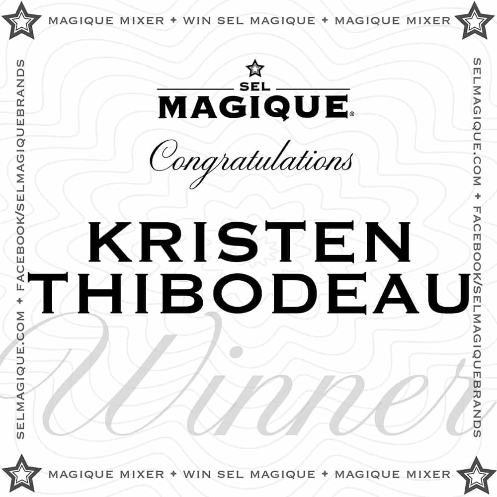 Magique Mixer Winner Kristin Thibodeau