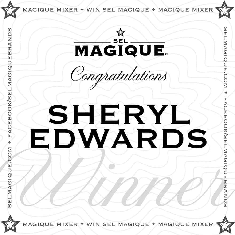 Magique Mixer Winner Sheryl Edwards