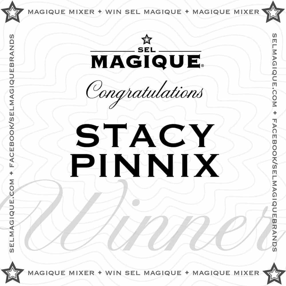 Magique Mixer Winner Stacy Pinnix